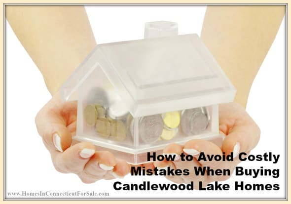 Here are tips to avoid common mistakes in buying Candlewood Lake homes.