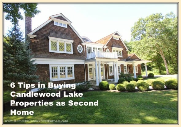 If you're planning to get a second Candlewood Lake home, then here are important tips that you should know.