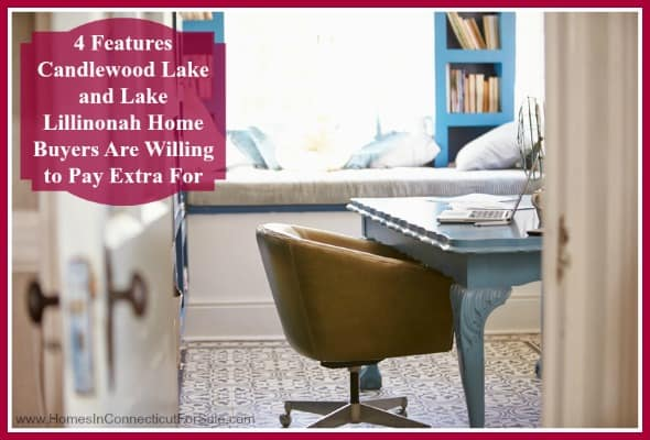 Here are top home features buyers look in to your Candlewood Lake and Lillinonah property for sale.