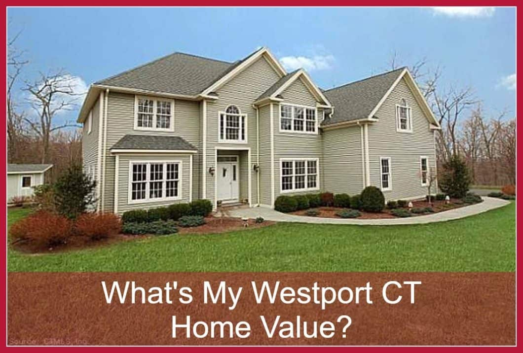 What's My Westport CT Home Value